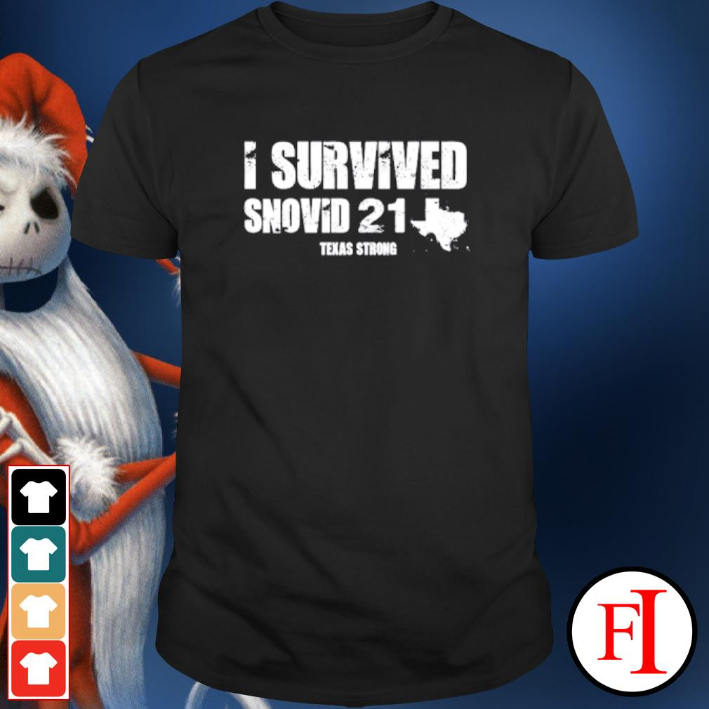 I survived snovid 21 Texas Strong shirt