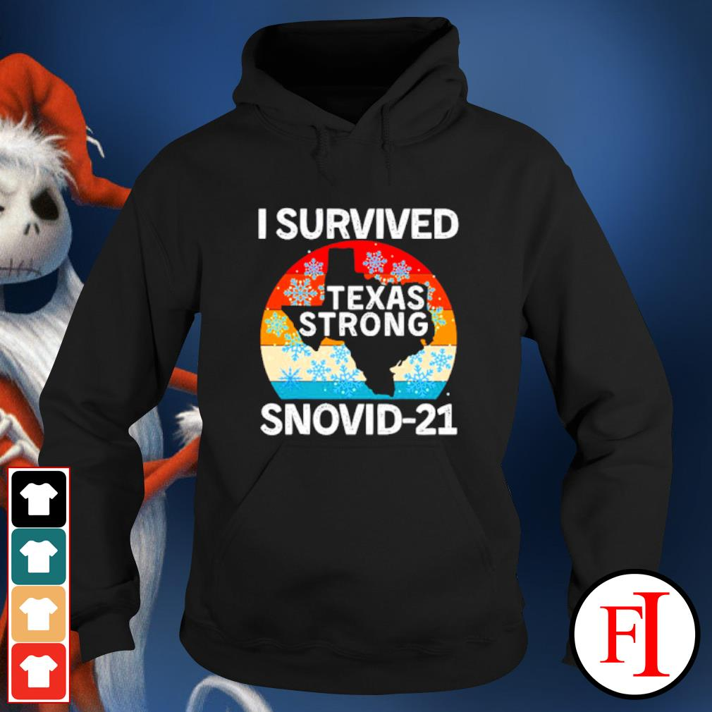 I Survived Snovid-21 Texas Tee Winter 2021 Texas Snow Storm hoodie