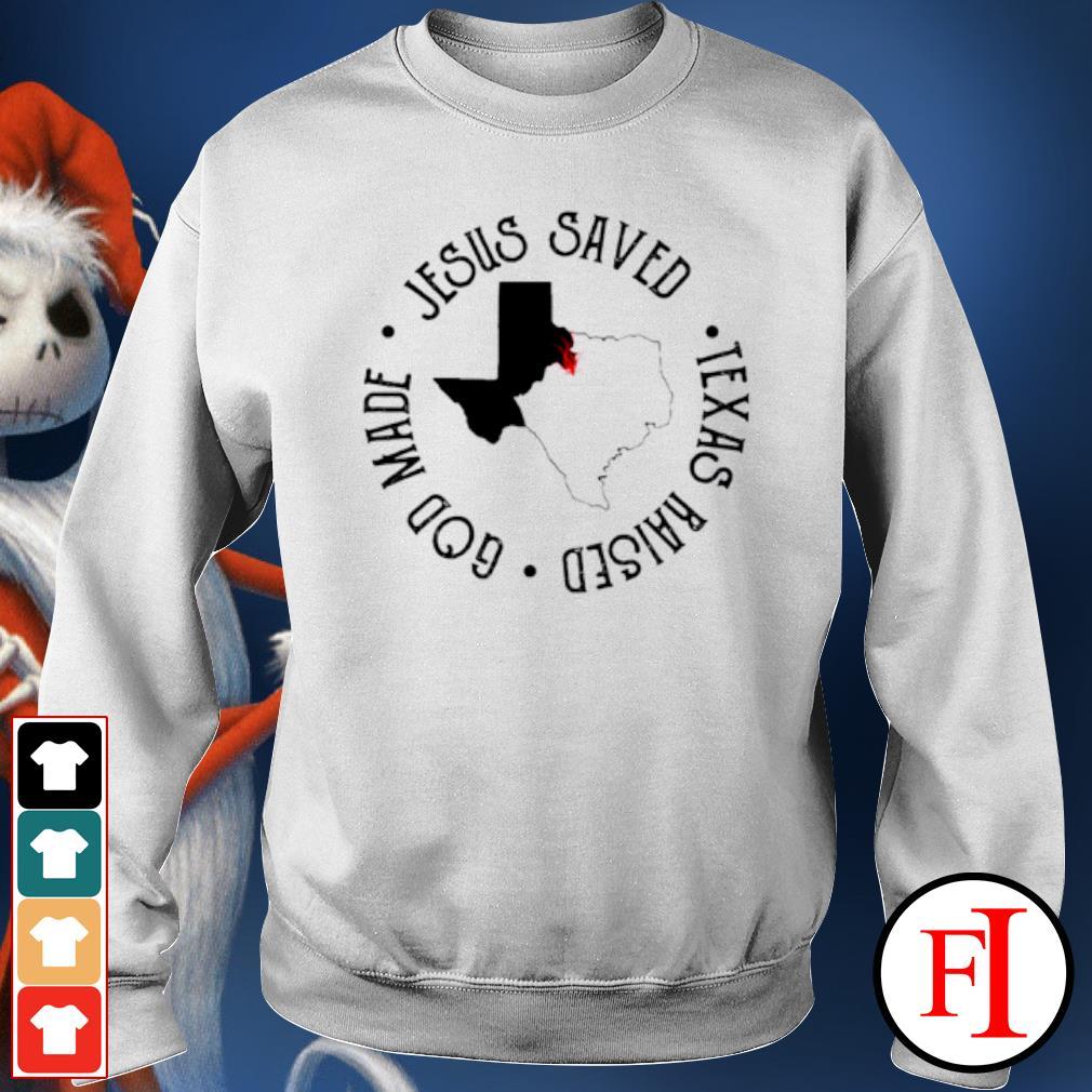 Jesus saved Texas raised God made sweater