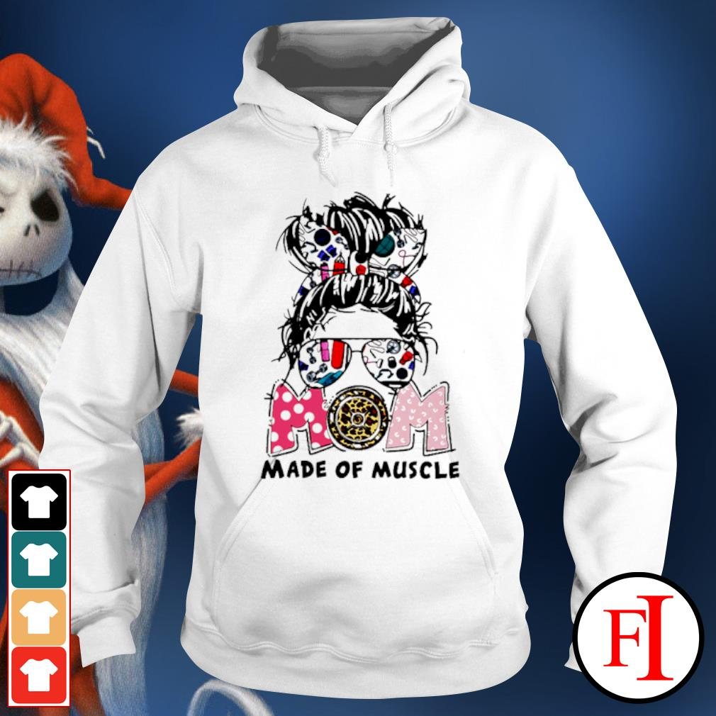 Mom made of muscle crazy Girl hoodie