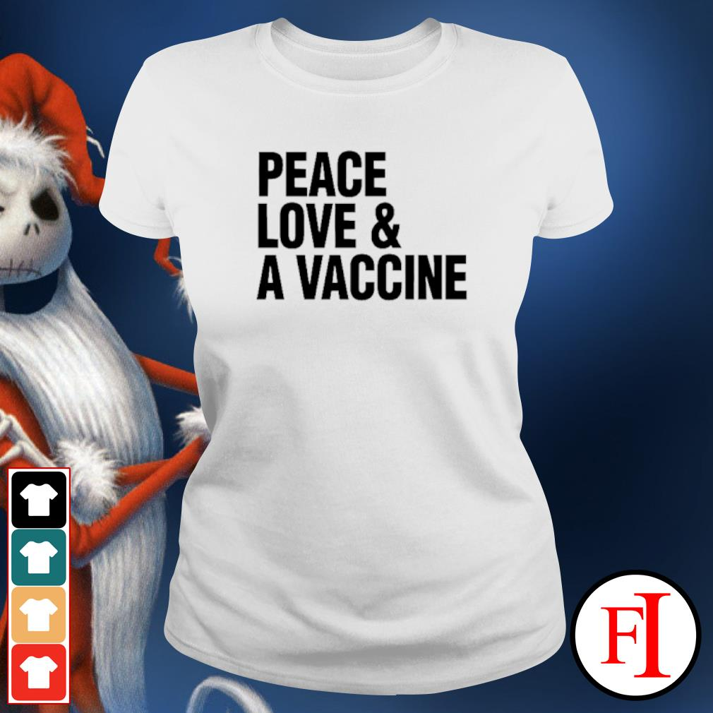 Peace love and a vaccine ladies-tee