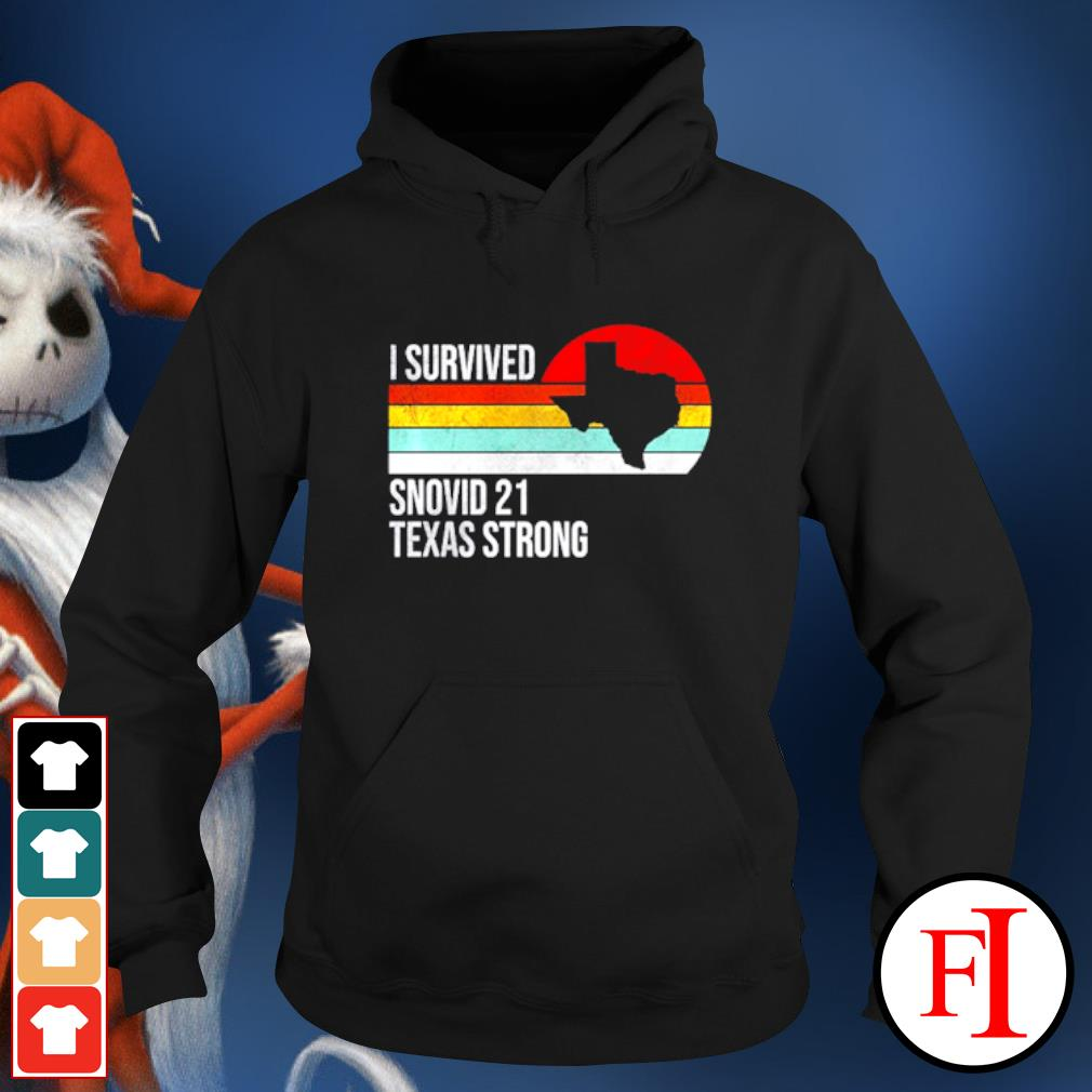 Vintage I Survived Snovid 2021 Texas Strong hoodie