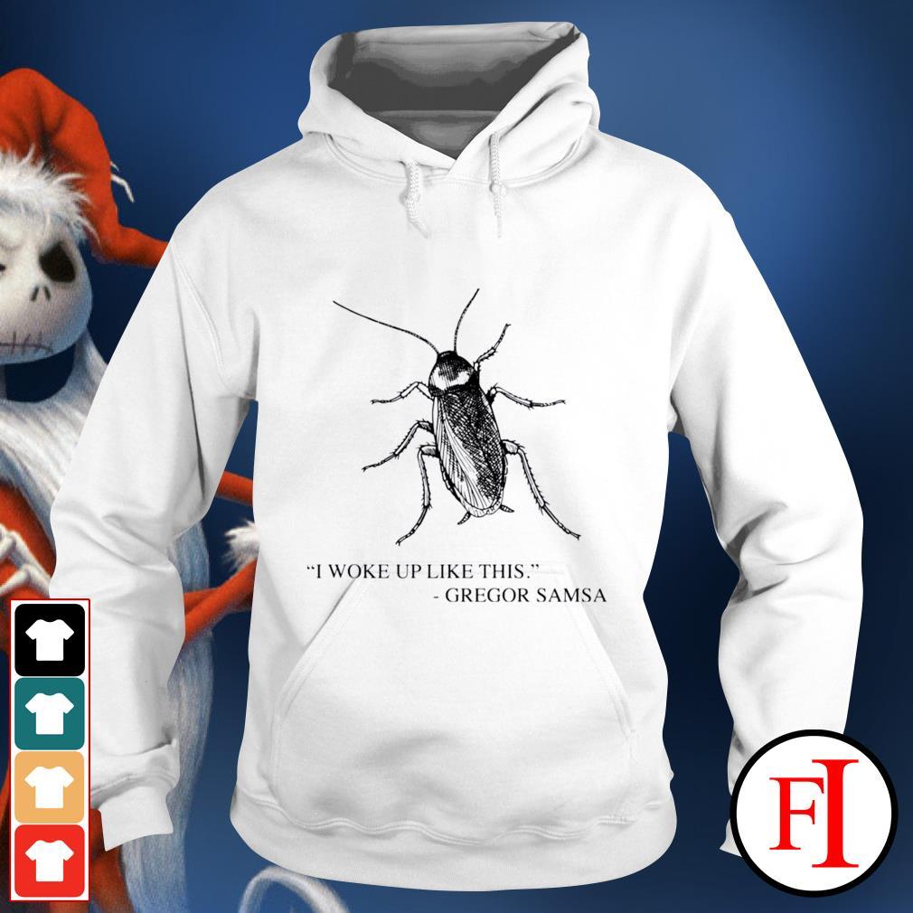 Cockroach I woke up like this Gregor Samsa hoodie