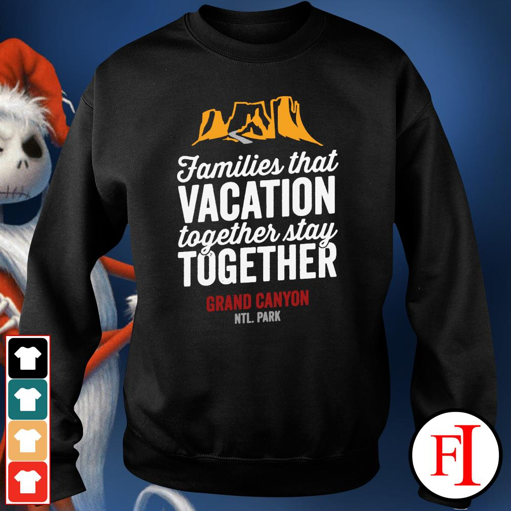 Families that vacation together stay together sweater
