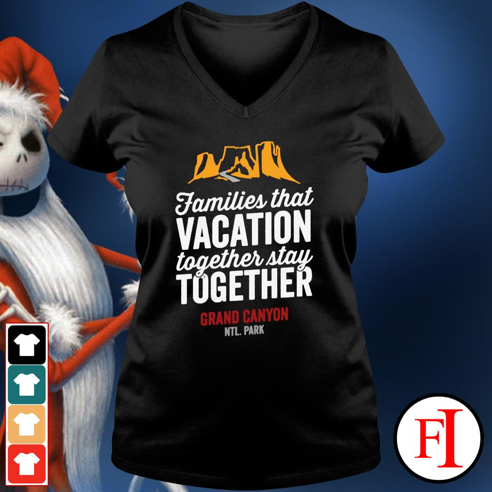 Families that vacation together stay together v-neck-t-shirt