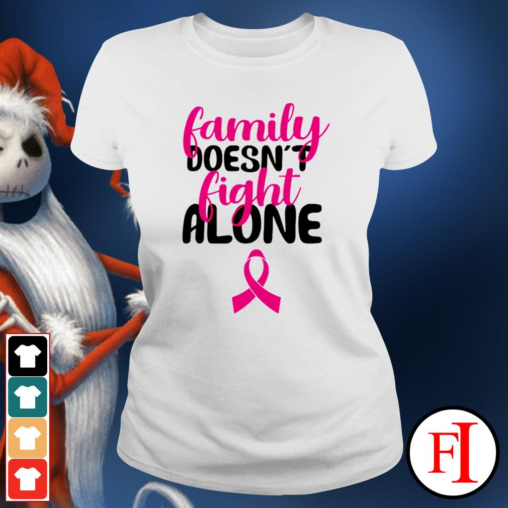 Family doesn't fight alone ladies-tee