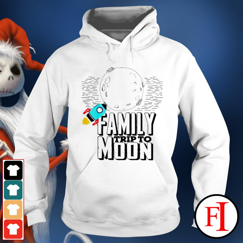 Family trip to Moon hoodie