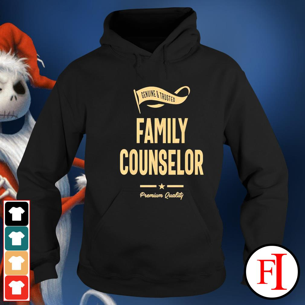 Genuine and trusted family counselor hoodie