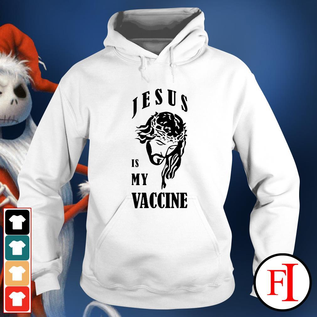 Jesus is my vaccine hoodie