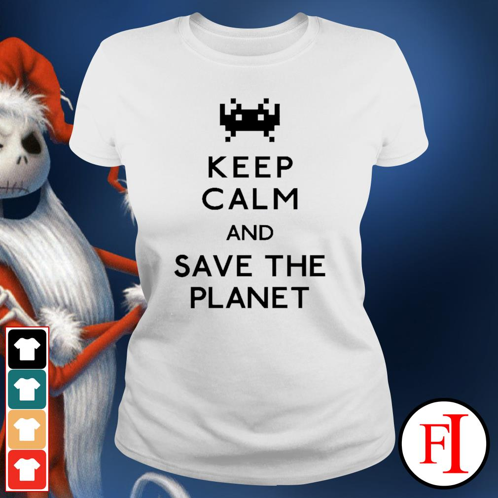 Keep calm and save the planet ladies-tee