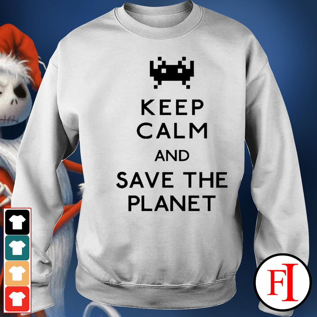 Keep calm and save the planet sweater