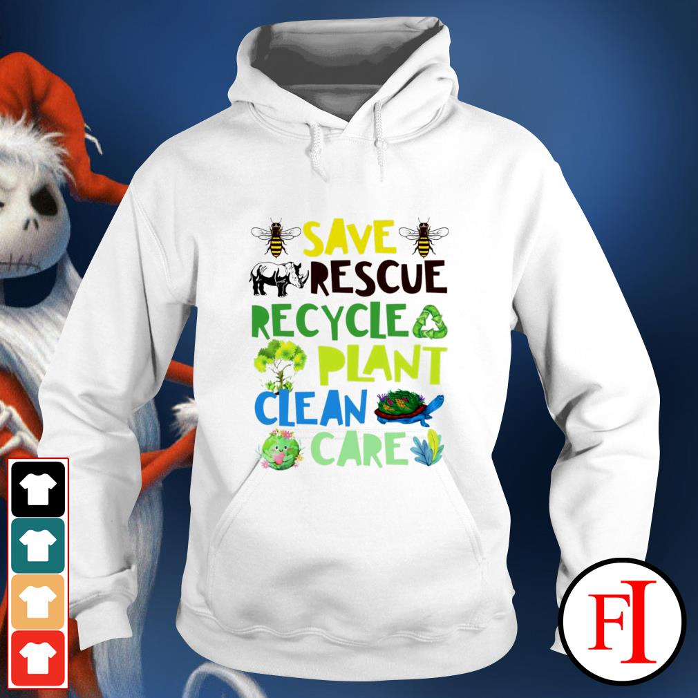 Save rescue recycle plant clean care hoodie