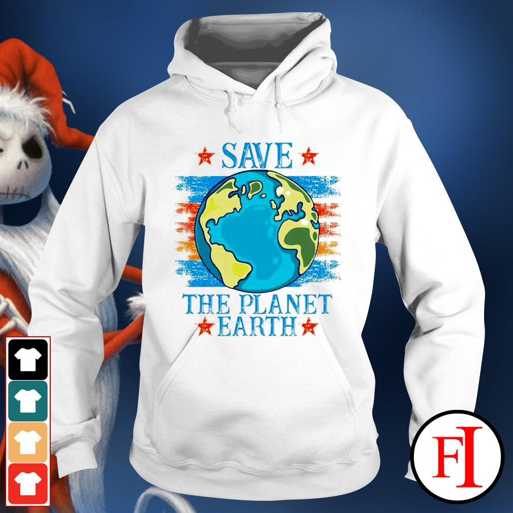 Save the planet Earth hoodie