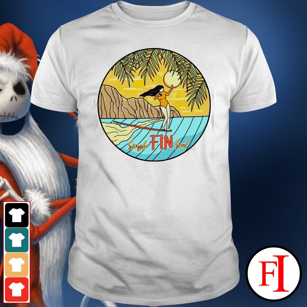 Single Fin soul girl shirt