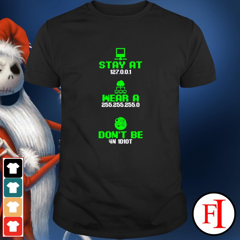 Stay Home Wear Mask Funny Computer Nerdy Coding Network Joke shirt