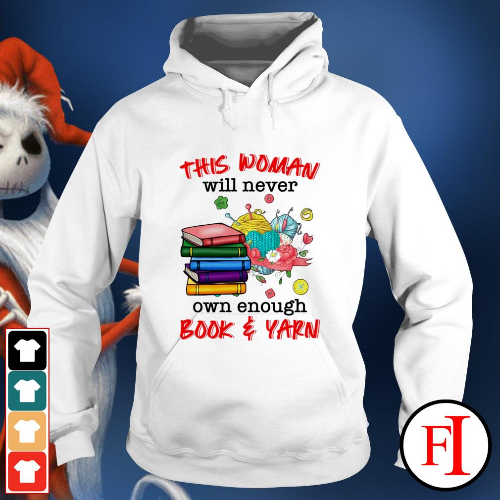 This woman will never own enough book and yarn hoodie