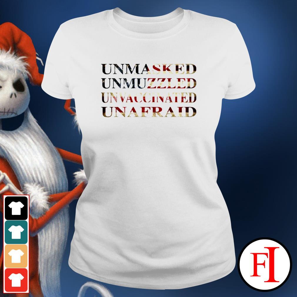 Unmasked unmuzzled unvaccinated unafraid ladies-tee