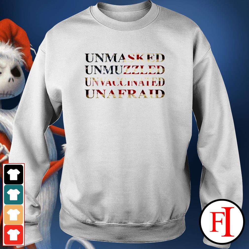 Unmasked unmuzzled unvaccinated unafraid sweater