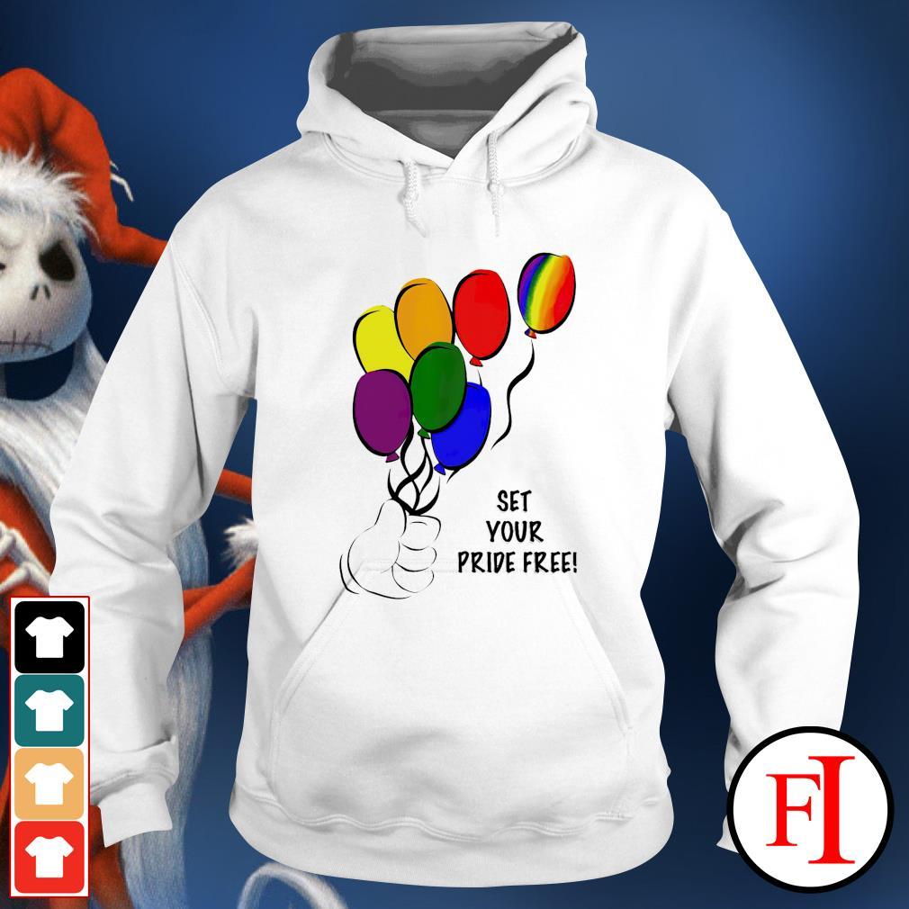 Set your pride free LGBT hoodie