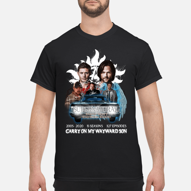 15 seasons 327 episodes carry Supernatural 2005-2020 on my wayward son Shirt