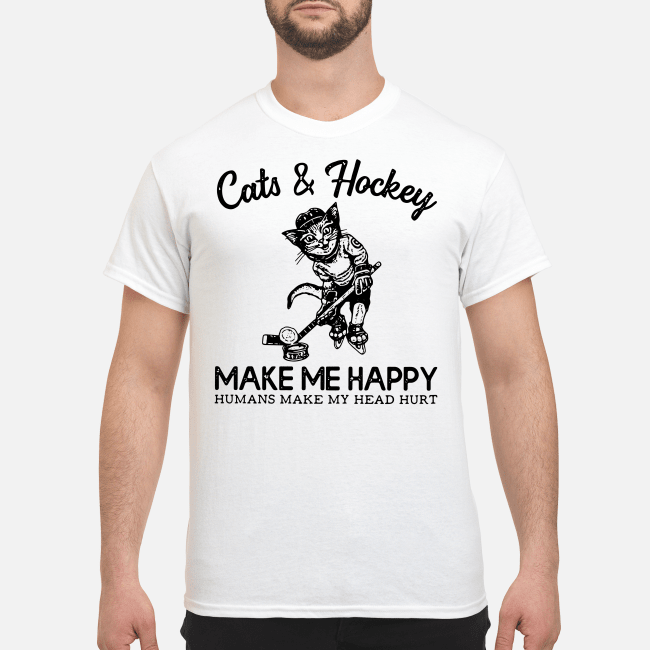 Official Cats and Hockey make me happy humans make my head hurt Shirt