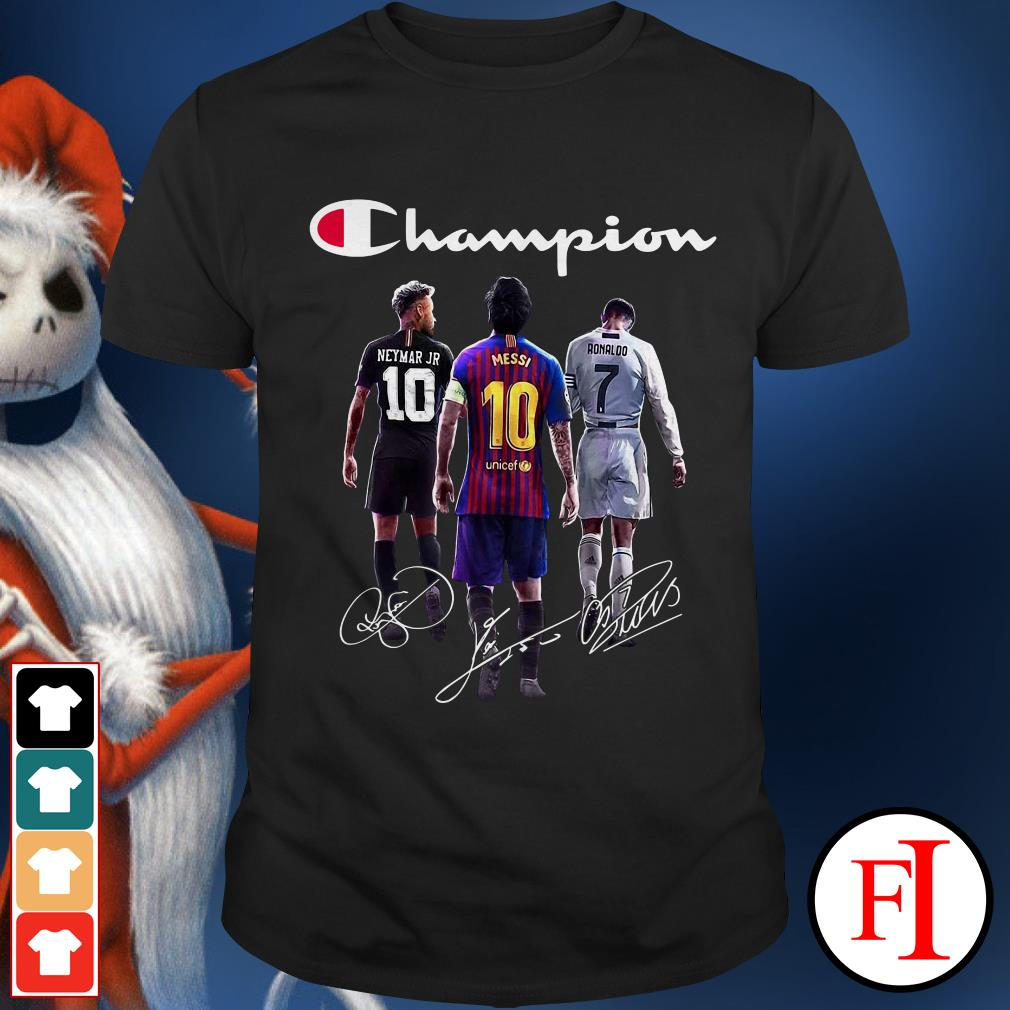 Champion Neymar Jr Lionel Messi Cristiano Ronaldo Shirt