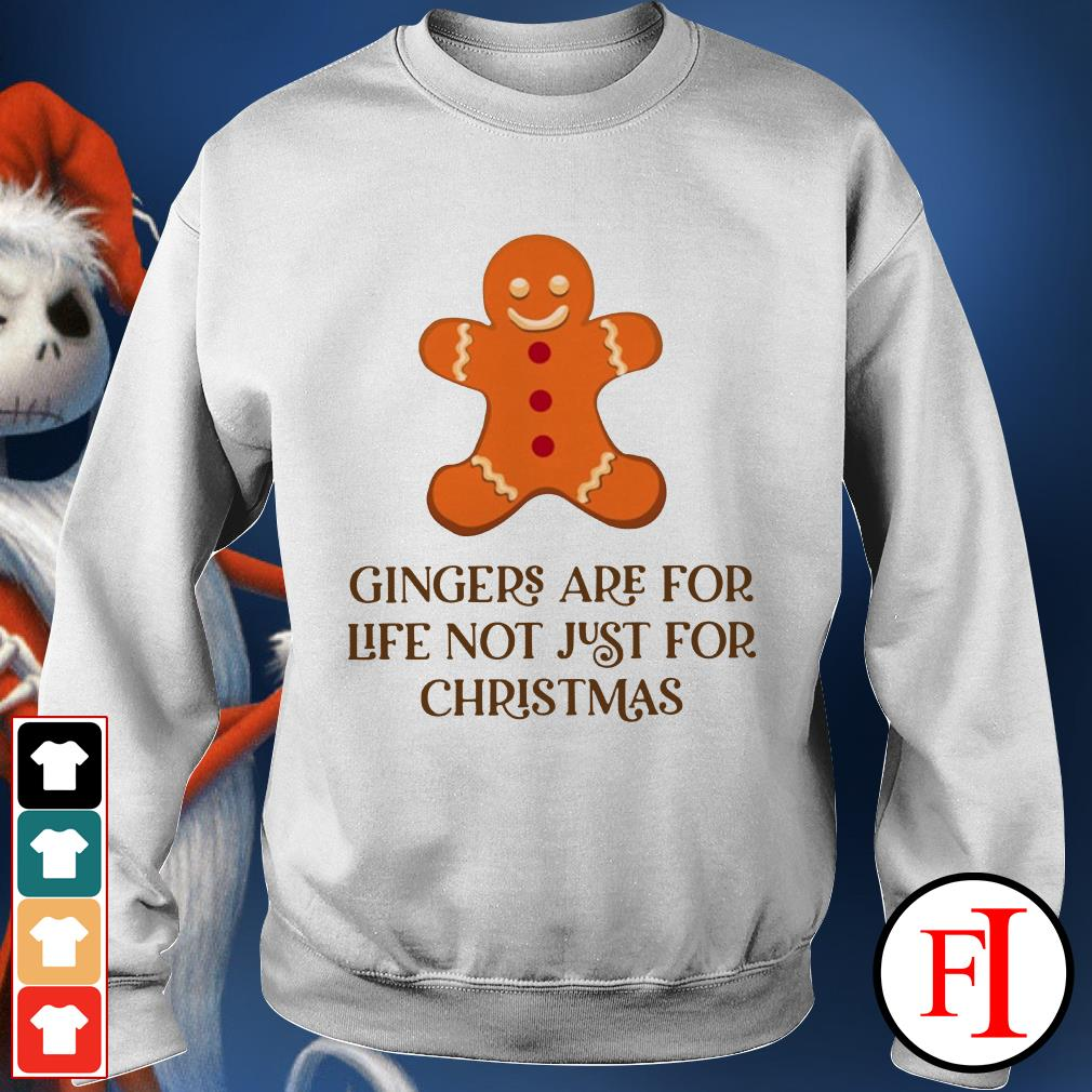 Christmas Gingers are for life not just for Sweater