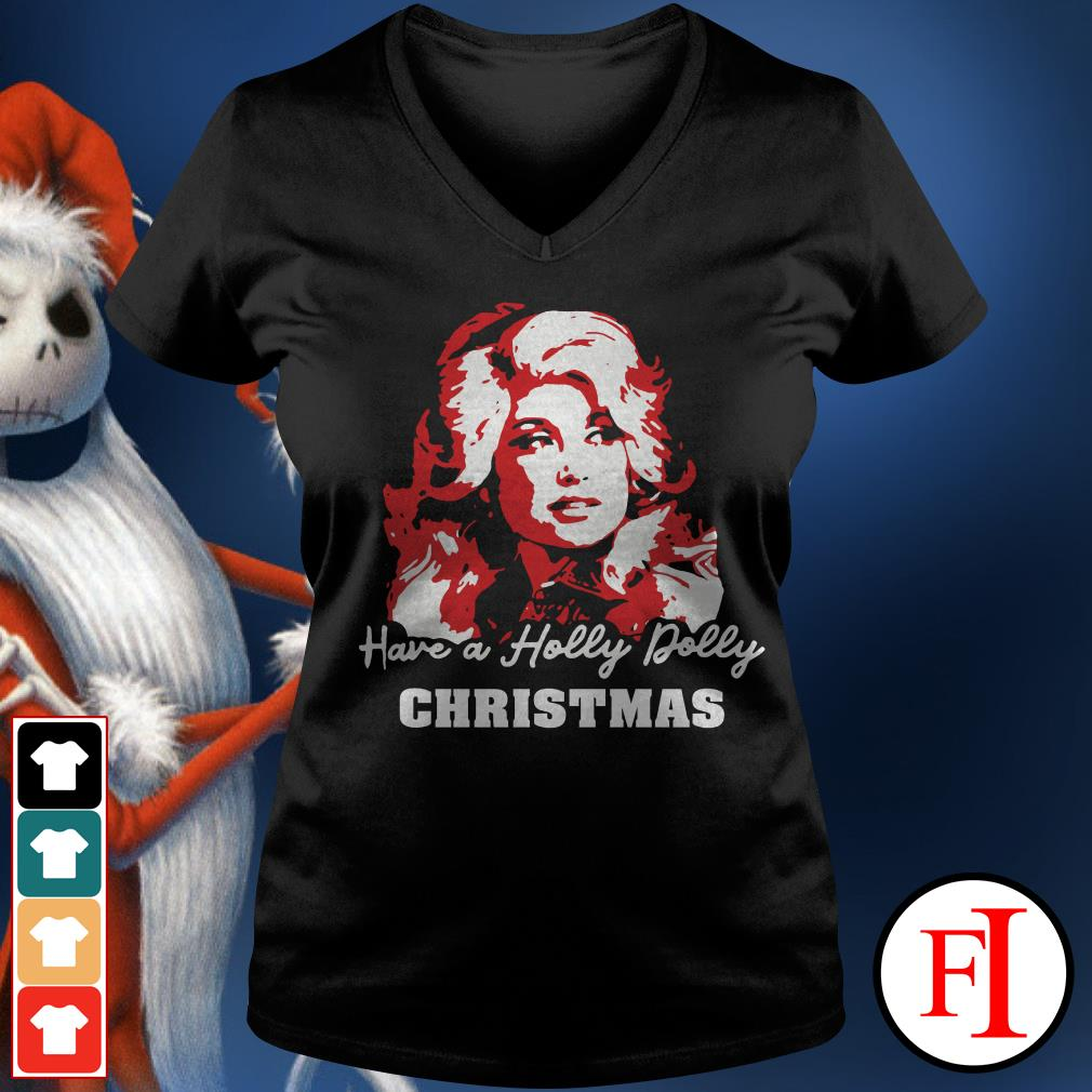 Christmas have a holly dolly V-neck t-shirt