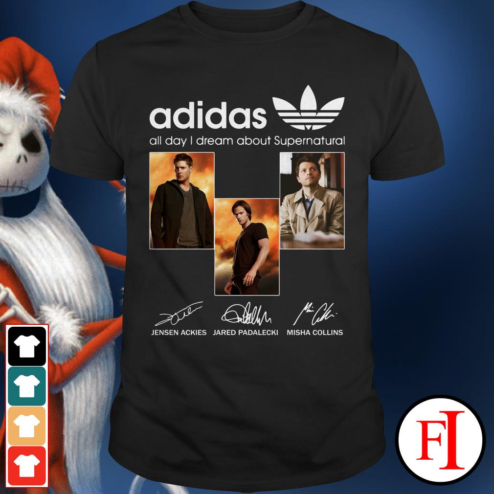 All day I dream about Supernatural Adidas Shirt