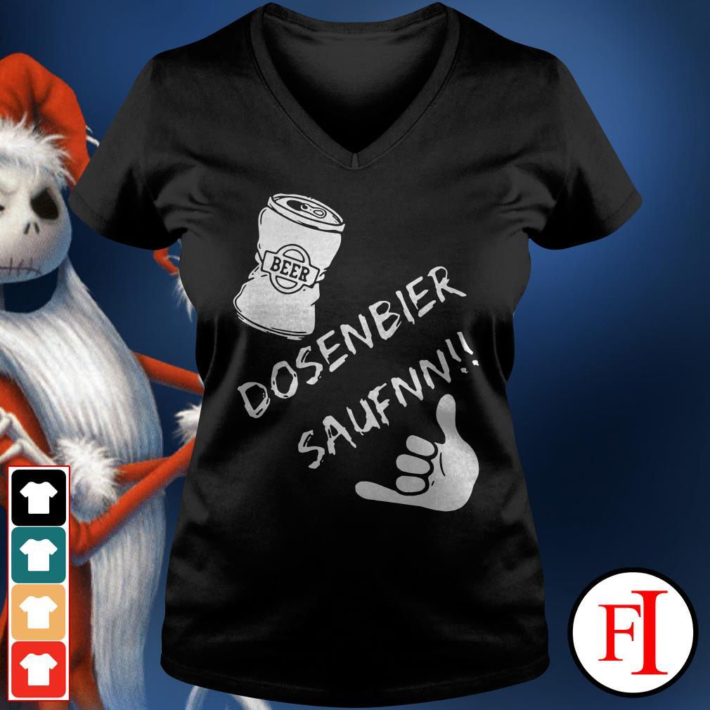 Dosenbier saufnn Beer V-neck t-shirt
