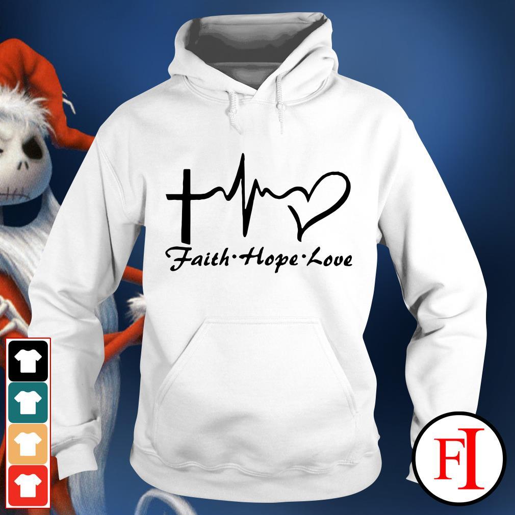 Faith hope love Cross heartbeat Hoodie