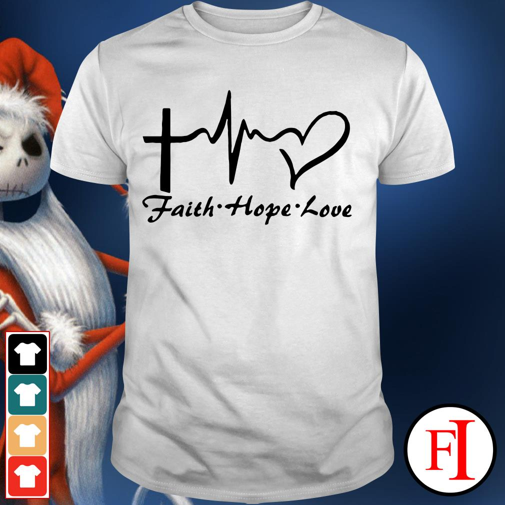 Faith hope love Cross heartbeat Shirt