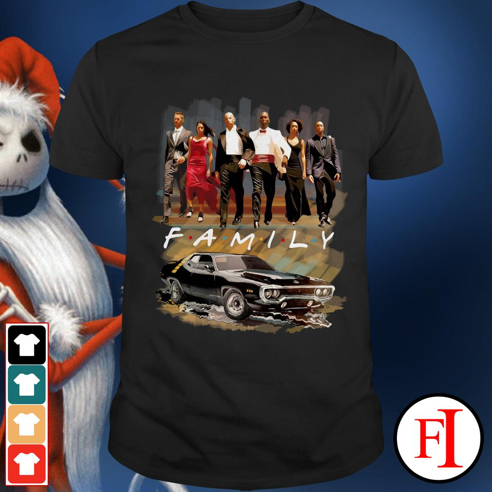 Friends TV show Fast and Furious family Shirt