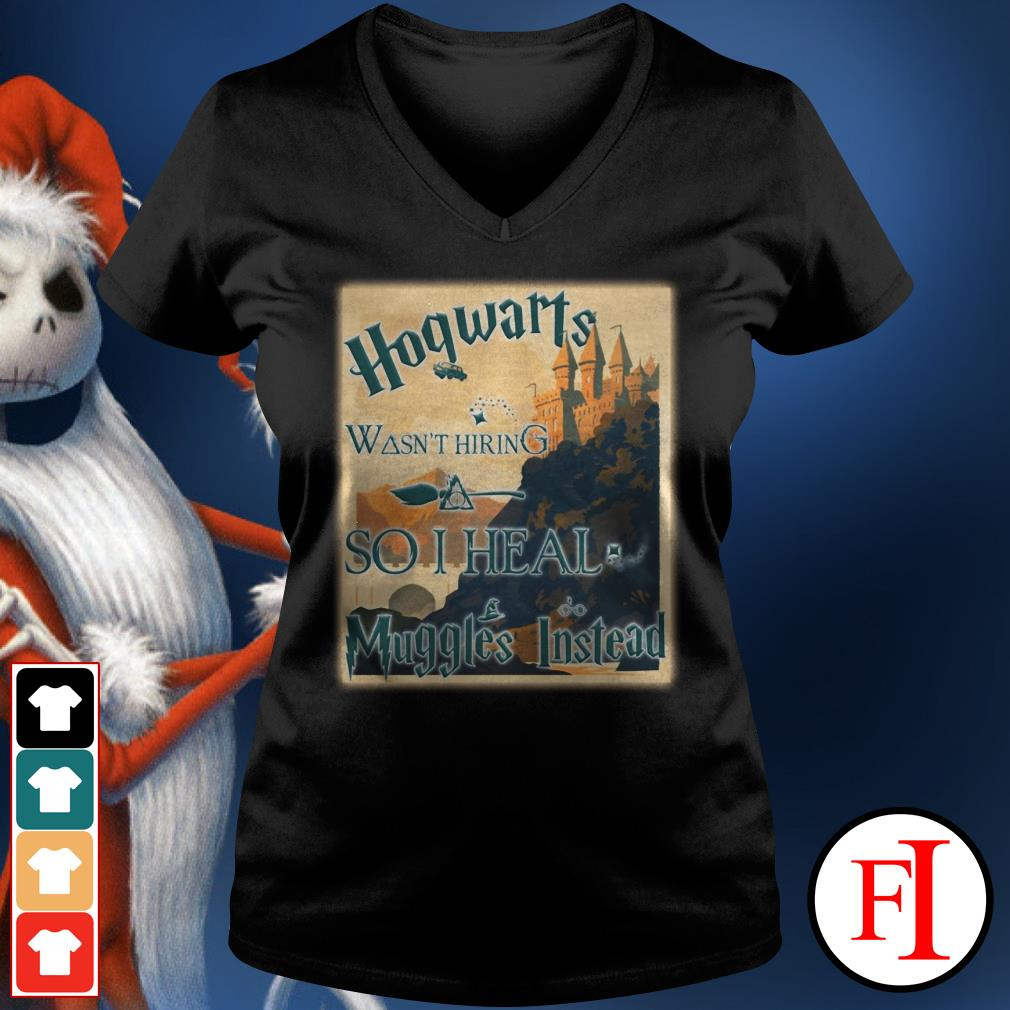 Harry Potter Hogwarts wasn't hiring so I heal muggles instead V-neck t-shirt