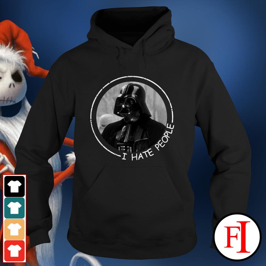 I hate people Darth Vader Hoodie