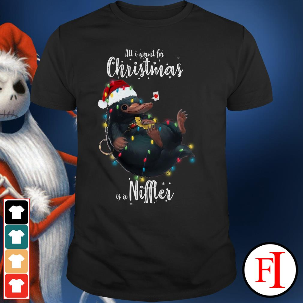 Niffler All I want for Christmas is a Shirt
