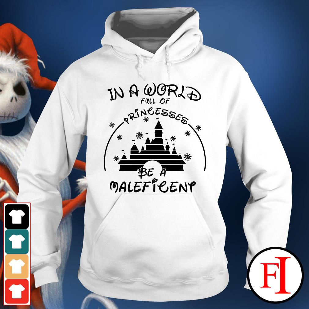 Official In a world full of princesses be a Maleficent Hoodie