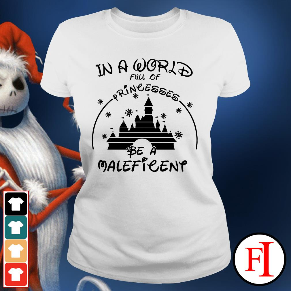 Official In a world full of princesses be a Maleficent Ladies Tee