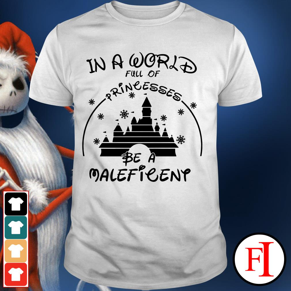Official In a world full of princesses be a Maleficent Shirt
