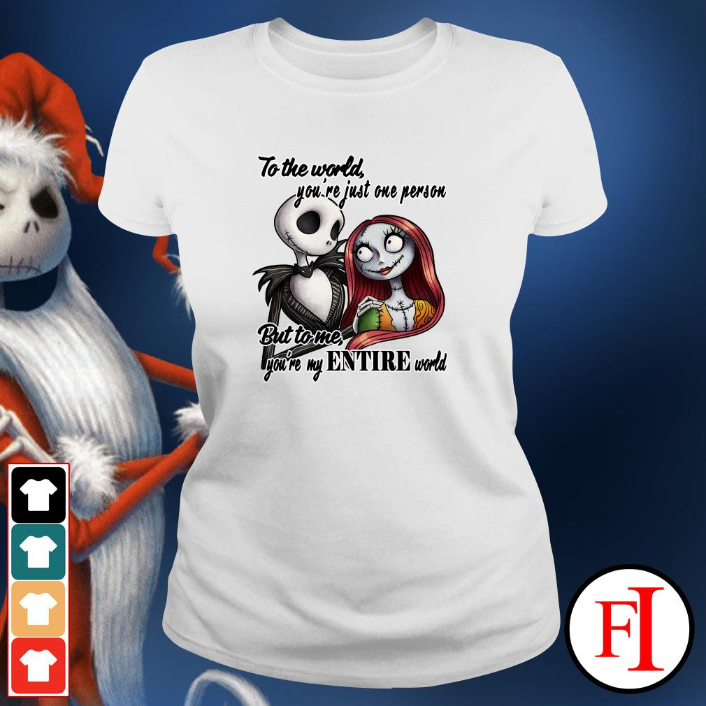 Official Jack Skellington to the world you're just one person but to me you're my entire world Ladies Tee