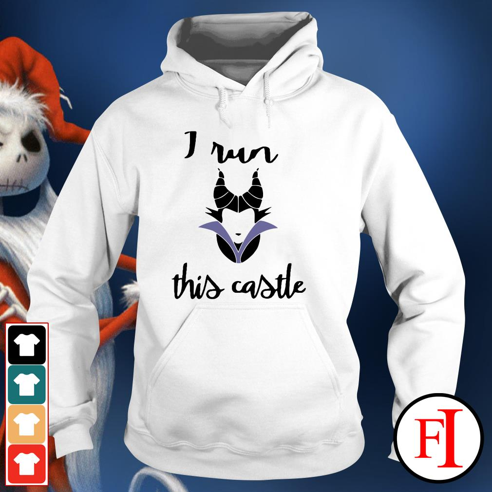 Official Maleficent I run this castle Hoodie