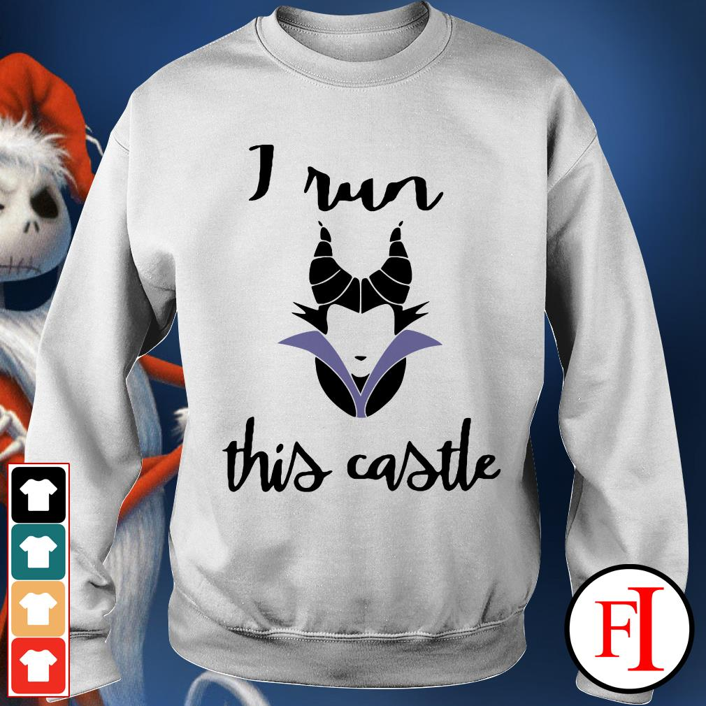 Official Maleficent I run this castle Sweater