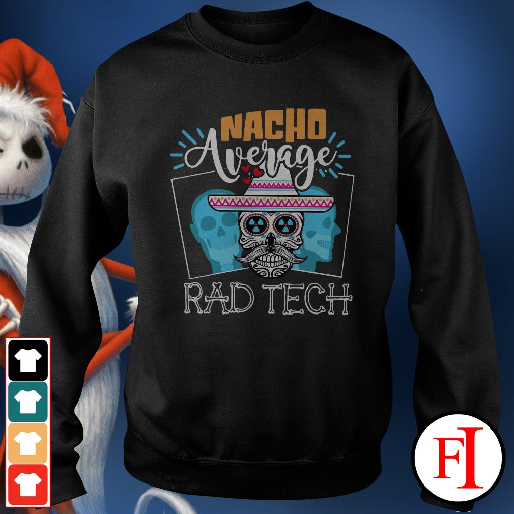 Official Nacho average rad tech Sweater