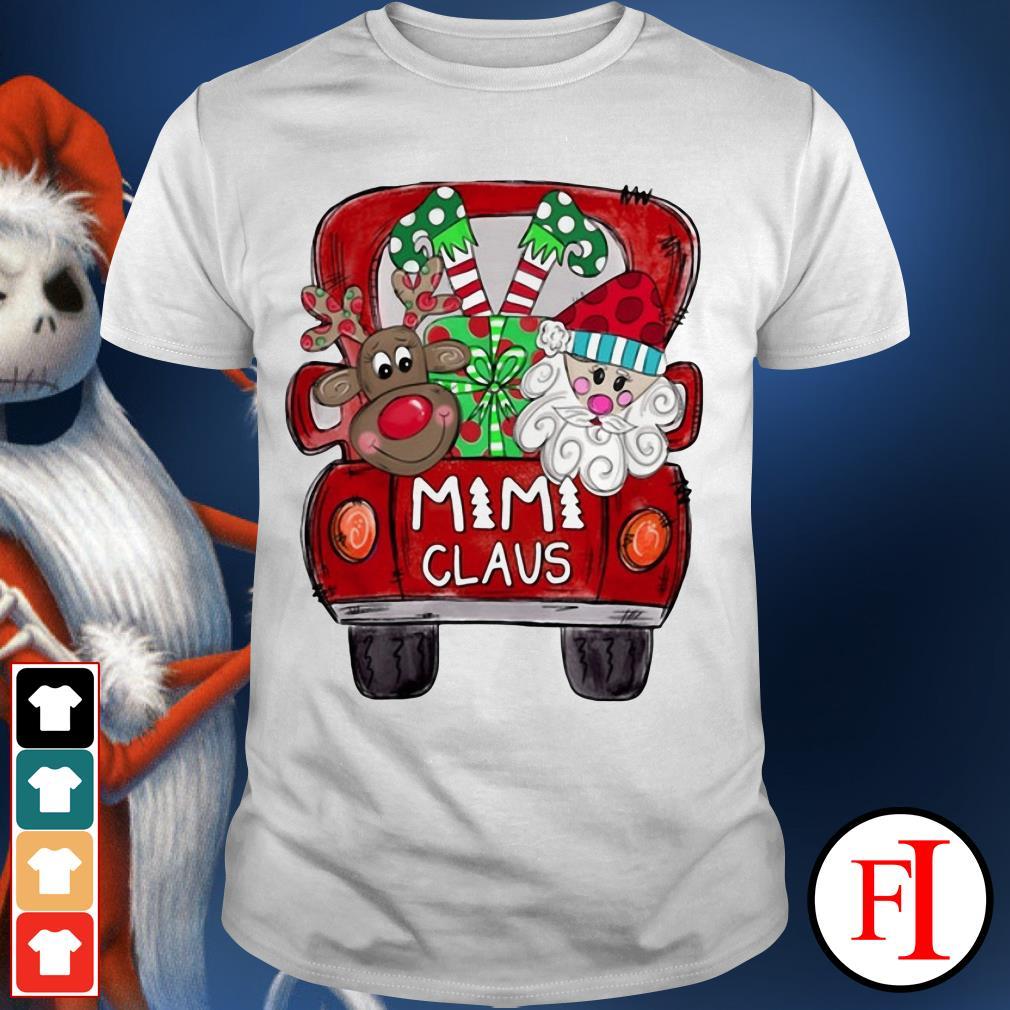 Santa Claus Christmas truck Mimi Claus Shirt