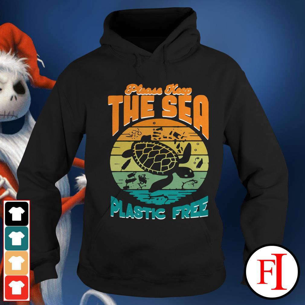 Turtle please keep the sea plastic free sunset Hoodie