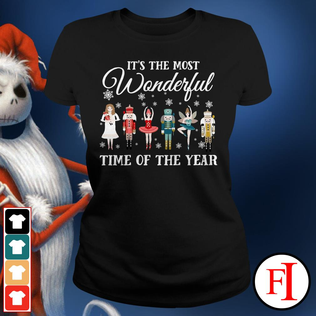 It's the most wonderful time of the year Ballet Nutcracker Ladies Tee