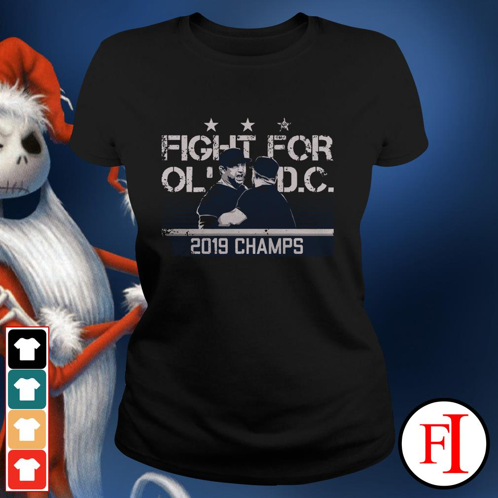 2019 champs Fight for old DC Ladies Tee