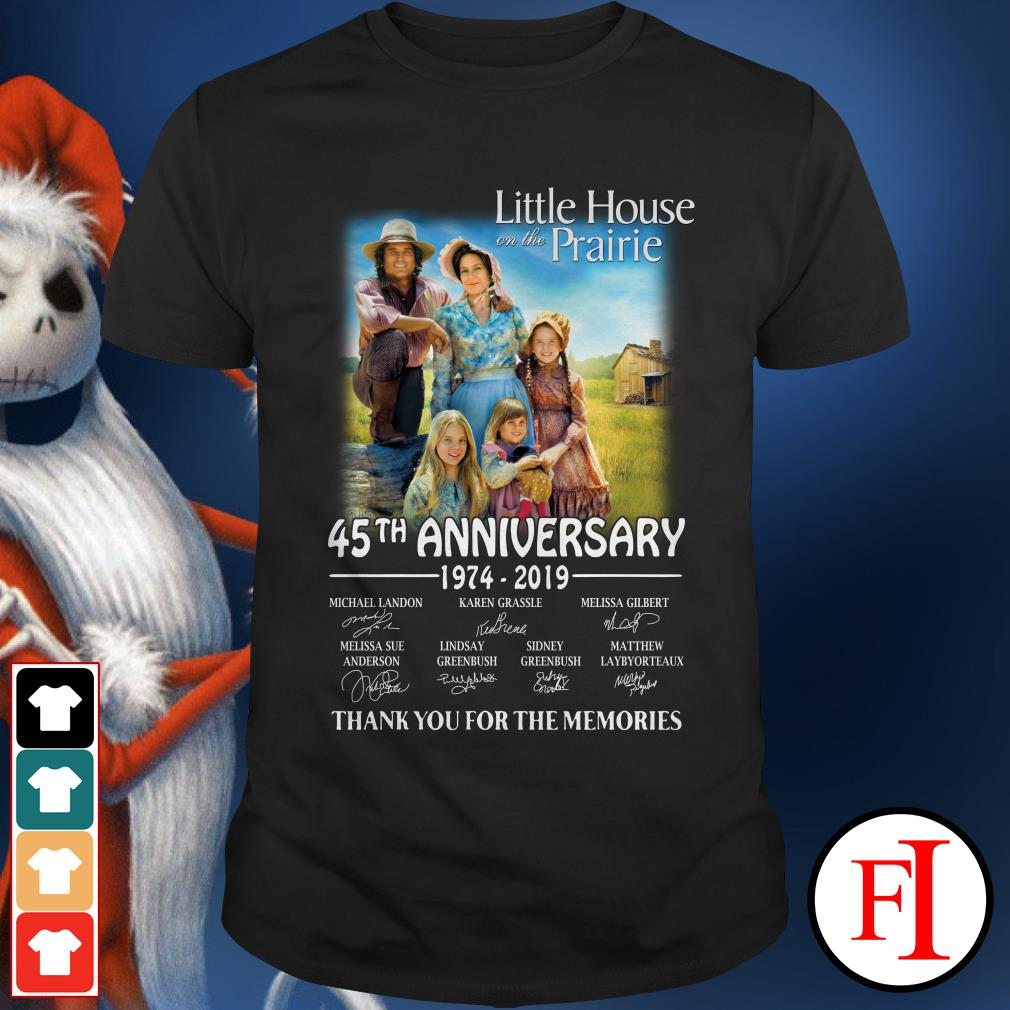 45th anniversary Little House on the prairie 1974-2019 thank you for the memories Shirt