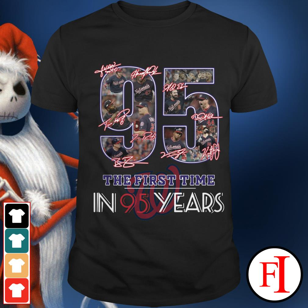 95 the first time in 95 years Washington Nationals Shirt