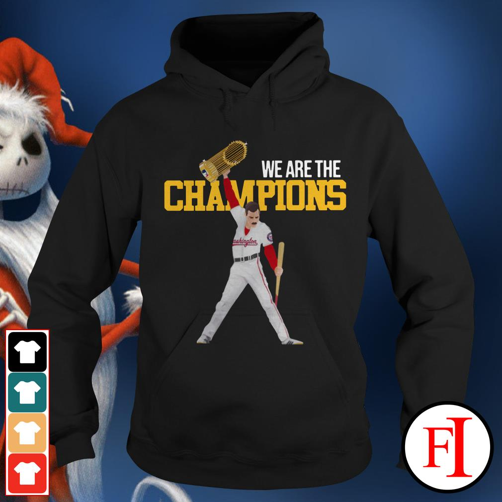 We are the champions Washington Nationals Freddie Mercury Hoodie